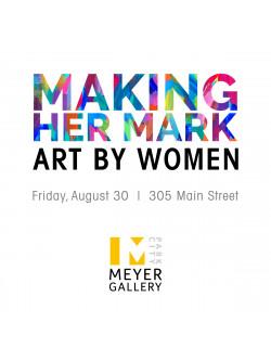 """""""Making Her Mark: Art By Women"""""""